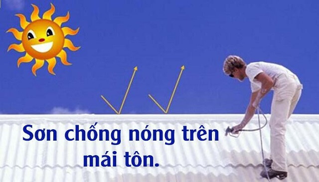 Sơn chống nóng mái tôn là biện pháp hiệu quả cho mùa hè nóng bức